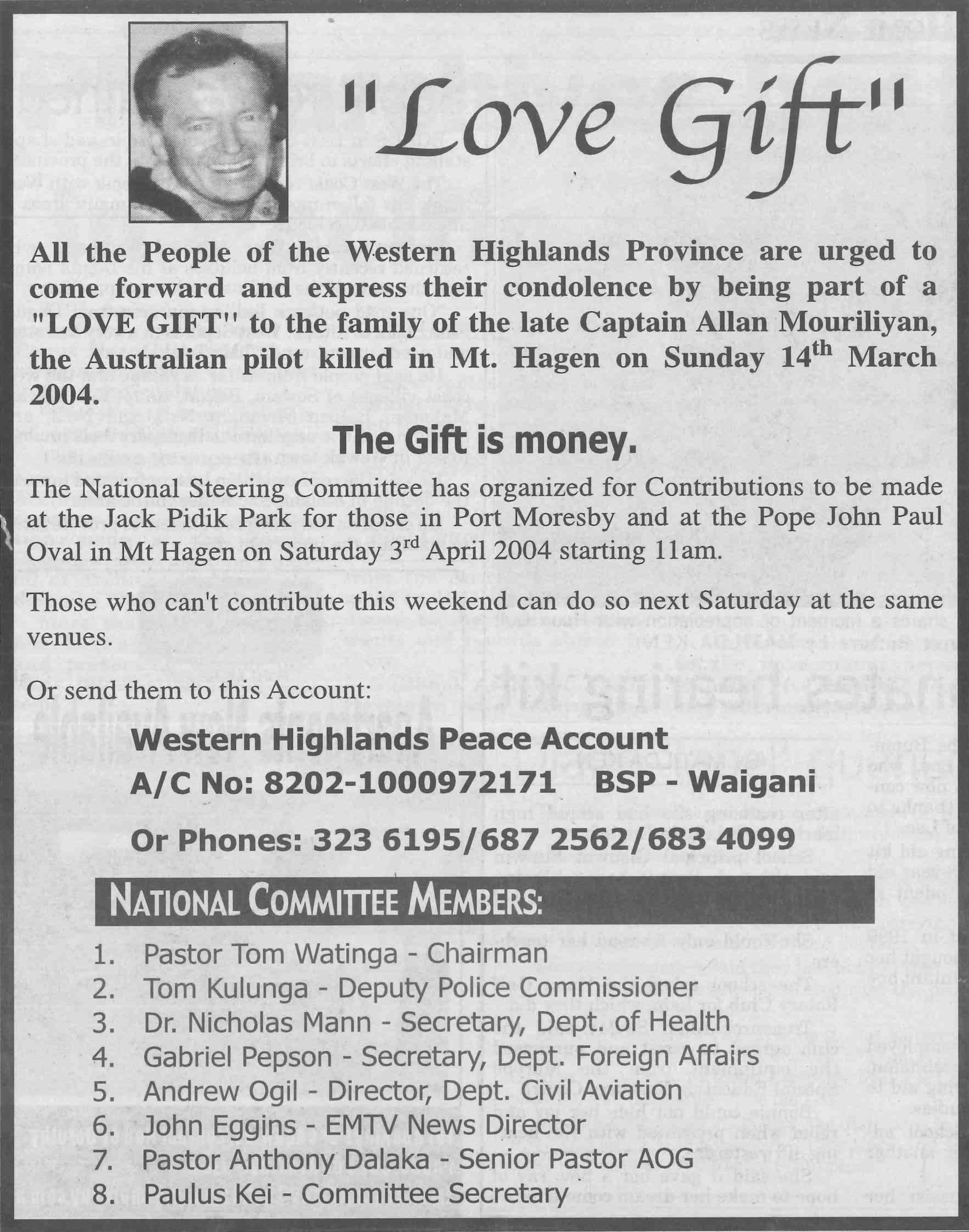 """Love Gift,"" a display advertisement placed in the PNG //Post-Courier// in response to the killing of Alan Mourilyan on April 2, 2004 (Western Highlands Peace Committee 2004)."